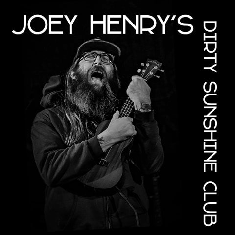 Joey Henry's Dirty Sunshine Club